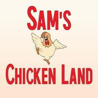 Sams Chicken Land