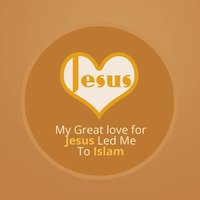 My Great Love for Jesus