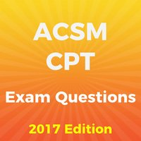 ACSM® CPT Exam Questions 2017 Edition