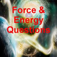 Force & Energy Questions