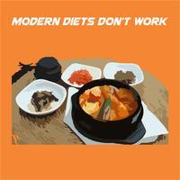 Modern Diets Dont Work