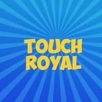 Touch Royal