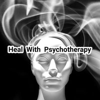 Heal With Psycho Therapy