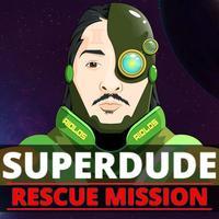SuperDude Rescue Mission