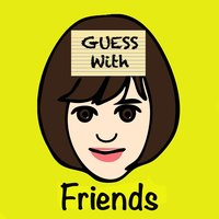 Guess with Friends