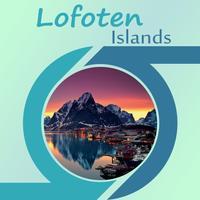 Visit Lofoten Islands