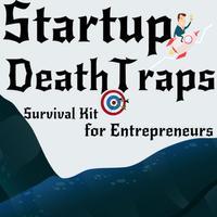 Startup Death Traps