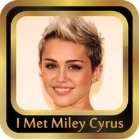 I met Miley Cyrus - My Photo with Miley Cyrus Edition