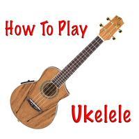 How To Play Ukelele