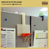 WorkOrGoTheLeague