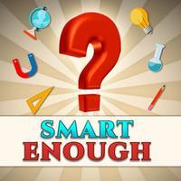 Trivia: Smart Enough
