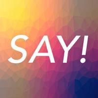 Say! - Spanish pronunciation