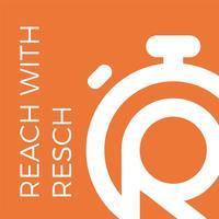 Reach with Resch