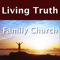 Living Truth Family Church
