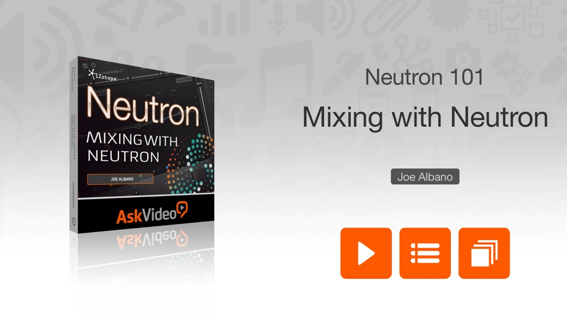 Intro Course For Mixing Neutron App for iPhone - Free Download Intro