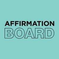Affirmation Board: Motivation