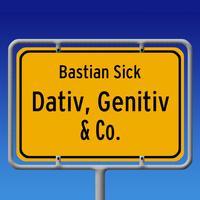 Dativ, Genitiv & Co.