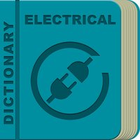 Electrical Terms Dictionary Offline