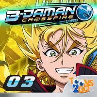 B-Daman Crossfire vol. 3