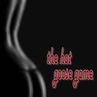 Hot Goose Game -  the game of love