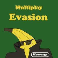 Multiplay - Evasion