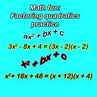 Math fun: Factoring quadratics practice