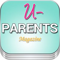 'u-PARENTS: Parental Guidance Magazine for Child Rearing and Single Parents tips
