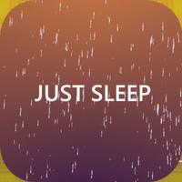 Just Sleep - Meditate & Relax