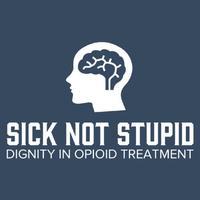 Sick Not Stupid