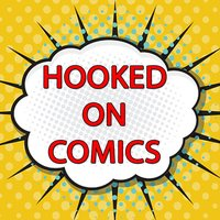 Hooked On Comic