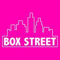 BOX STREET