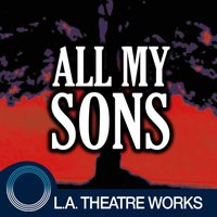 All My Sons (by Arthur Miller)