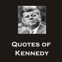 Kennedy Best Quotes And Latest Messages For Free