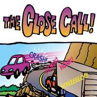The Close Call - A Cartoon Story