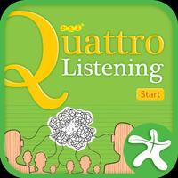 Quattro Listening Start