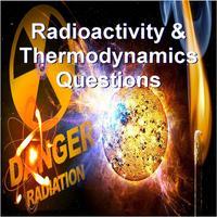 Radioactivity & Thermodynamics