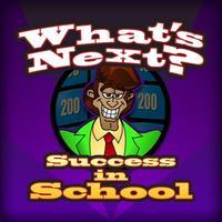What's Next (School)