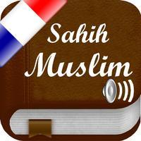 Sahih Muslim Audio mp3 en Français et en Arabe - +1700 Hadiths - صحيح مسلم