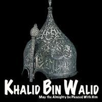 Khalid Bin Walid RA - The Sword Of Allah SWT