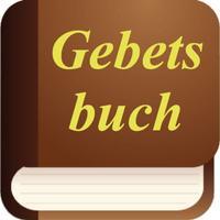 Gebetsbuch. Gebete für Jeden Tag, Kinder, Kranke, die Schule und Andere. Prayer Book in German