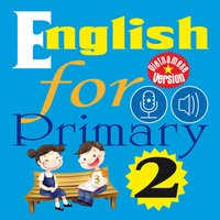 English for Primary 2 (Tiếng Anh Tiểu học 2)