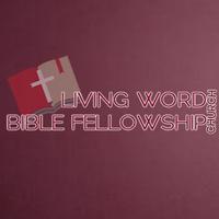 Living Word Bible Fellowship,