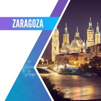 Zaragoza Travel Guide