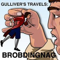 eReading: Gulliver's Travels,Voyage to Brobdingnag