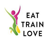 EAT TRAIN LOVE
