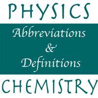Physics Chemistry Abbr & Defs