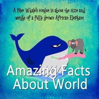 Amazing Facts about World - Surprising Facts