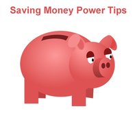 All about Saving Money Power Tips
