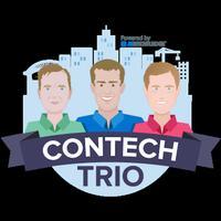 ConTechTrio - Talking Construction Tech