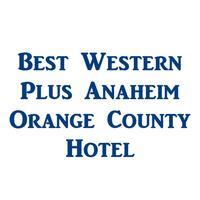 BW PLUS Anaheim Orange county